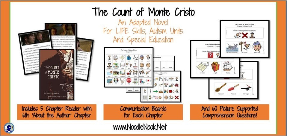 The Count of Monte Cristo- An Adapted Novel from NoodleNook with Adapted Book, Comm Boards, and 60 Picture Supported Comprehension Questions