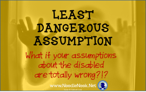 Great Article about Least Dangerous Assumption with LIFE Skills students. Must Read! www.NoodleNook.net