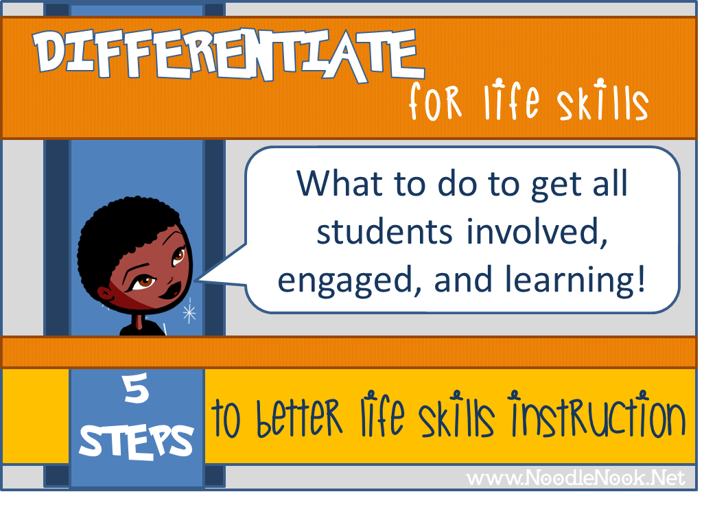 Great Ways To Differentiate For Life Skills
