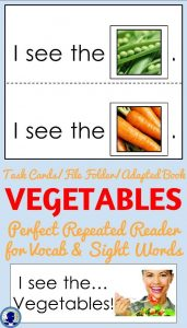 Adapted Book- VEGETABLES from NoodleNook for Task Cards or File Folder in LIFE Skills
