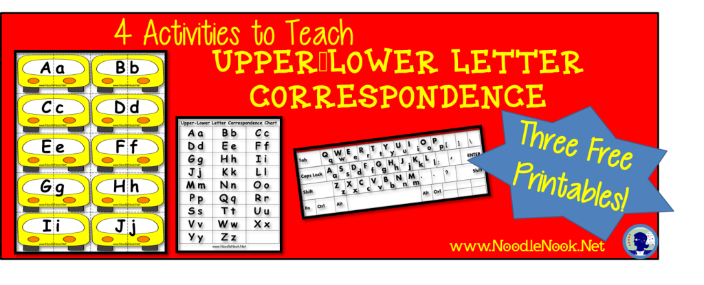 4-activities-and-3-free-printables-to-teach-upper-lower-letter-correspondence-noodlenooknet-1024x415