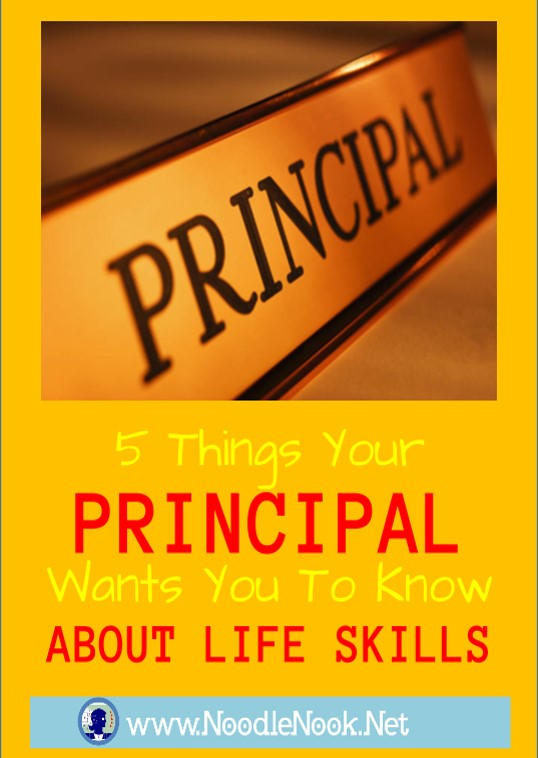 5 Things Your Principal Wants You To Know About LIFE Skills- from NoodleNook.Net- Pin now and read later!