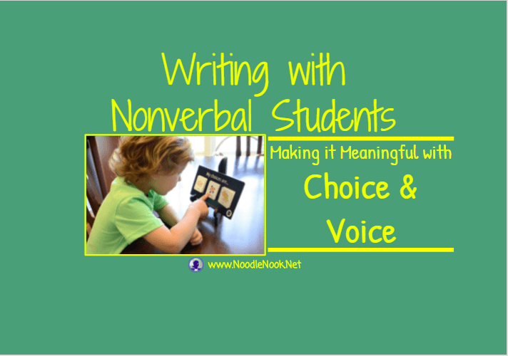 Writing With Nonverbal Students Noodlenook Net