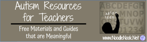 Free Materials and Guides for Teachers in Autism Units