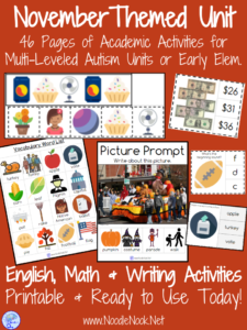 November Themed Unit for students with Disabilities or Early Elementary: Includes ELA, Math & Writing Activities!