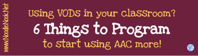 Are you looking for more ways to build vocabulary with students who use AAC devices? We've got 6 great ideas for you!