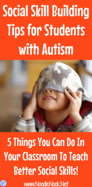 Social Skill Building Tips for students with Autism