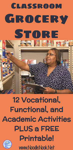 12 Vocational, Functional, and Academic Activities for the Grocery Store in Your Autism Classroom, with a free printable and parent letter!