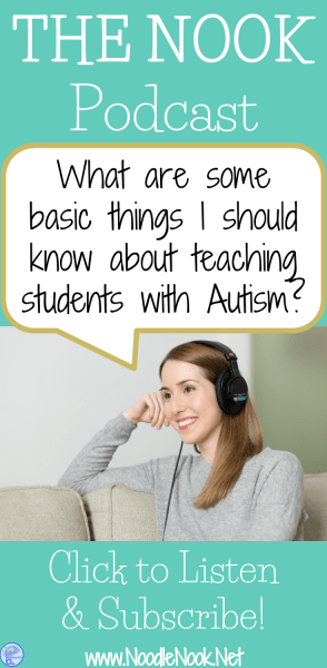 Basics to Know in YOUR Autism Classroom- The Nook Podcast 002
